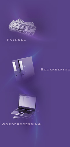 Payroll, Bookkeeping, Wordprocessing
